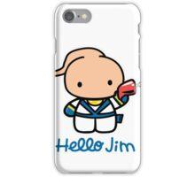 Hello Jim iPhone Case/Skin