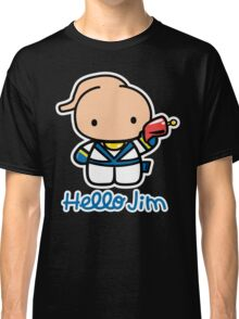 Hello Jim Classic T-Shirt