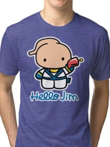Hello Jim Tri-blend T-Shirt