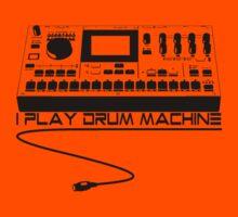 I Play Drum Machine Kids Clothes