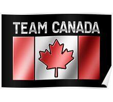 Team Canada - Canadian Flag & Text - Metallic Poster