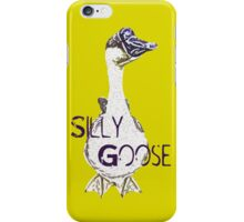 Silly Goose iPhone Case/Skin
