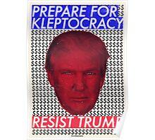 Prepare For Kleptocracy Poster