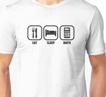 EAT, SLEEP, MATH Unisex T-Shirt