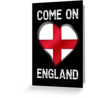 Come On England - English Flag Heart & Text - Metallic Greeting Card