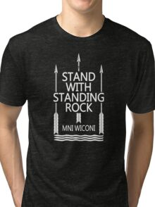 stand with standing rock Tri-blend T-Shirt