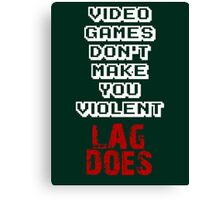 Fault of Lag Canvas Print