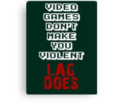 Fault of Lag Canvas Print