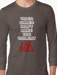 Fault of Lag Long Sleeve T-Shirt