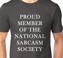Funny Sarcastic National Sarcasm Society Graphic Tee Unisex T-Shirt