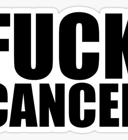 Fuck Cancer Sticker