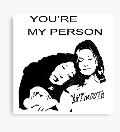 Youre My Person Canvas Print