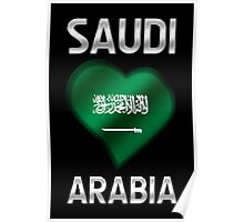 Saudi Arabia - Saudi Arabian Flag Heart & Text - Metallic Poster