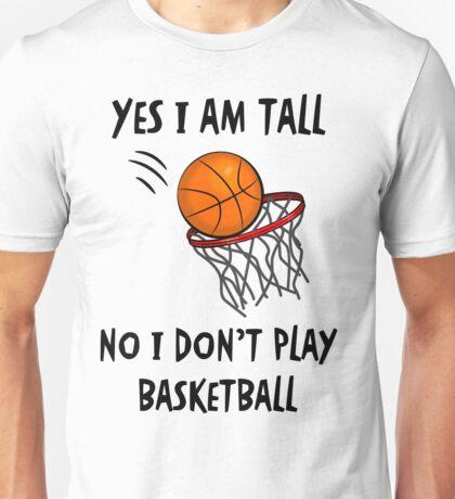 I Don't Play Basketball #2 (White) Unisex T-Shirt