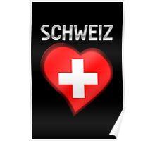 Schweiz - Swiss Flag Heart & Text - Metallic Poster