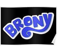 Brony Logo - Blue Poster