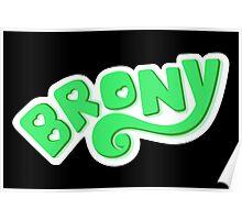 Brony Logo - Green Poster