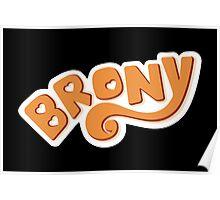 Brony Logo - Orange Poster