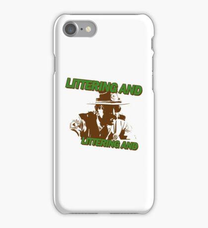 Littering iPhone Case/Skin