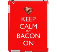 Keep Calm Put Bacon On - Red iPad Case/Skin