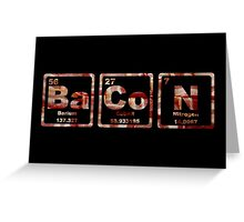 Bacon - Periodic Table - Photograph Greeting Card