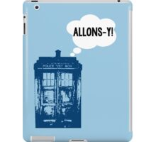 """""""ALLONS-Y!"""" - 10th Doctor iPad Case/Skin"""