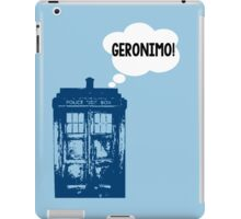 """GERONIMO!"" - 11th Doctor iPad Case/Skin"
