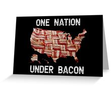 One Nation Under Bacon - USA - American Bacon Map Greeting Card