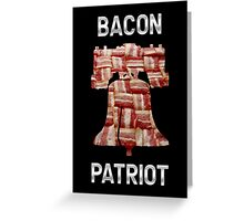 Bacon Patriot - American Liberty Bell - United States of America Greeting Card