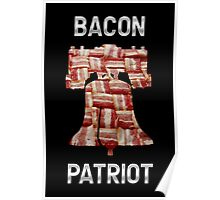 Bacon Patriot - American Liberty Bell - United States of America Poster