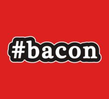 Bacon - Hashtag - Black & White by graphix