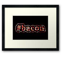 Bacon - Hashtag - Photograph Framed Print