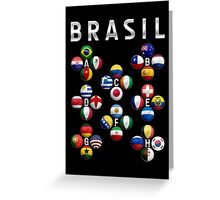 Brasil - World Football or Soccer - 2014 Groups - Brazil Greeting Card