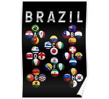 Brazil - World Football or Soccer - 2014 Groups - Brasil Poster
