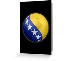 Bosnia and Herzegovina - Bosnian Flag - Football or Soccer 2 Greeting Card