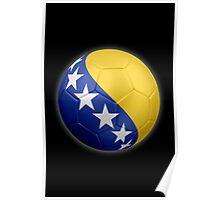 Bosnia and Herzegovina - Bosnian Flag - Football or Soccer 2 Poster