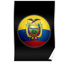 Ecuador - Ecuadorian Flag - Football or Soccer 2 Poster