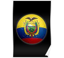 Ecuador - Ecuadorian Flag - Football or Soccer 2 Poster