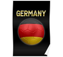 Germany - German Flag - Football or Soccer Ball & Text 2 Poster