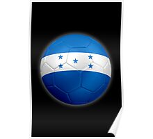 Honduras - Honduran Flag - Football or Soccer 2 Poster