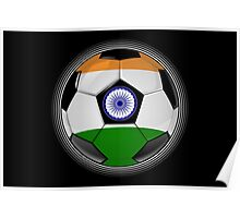 India - Indian Flag - Football or Soccer Poster