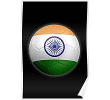 India - Indian Flag - Football or Soccer 2 Poster
