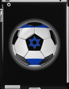 Israel - Israeli Flag - Football or Soccer by graphix