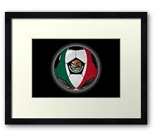 Mexico - Mexican Flag - Football or Soccer Framed Print