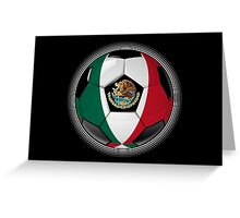 Mexico - Mexican Flag - Football or Soccer Greeting Card