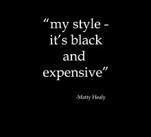 Black and expensive by amymeatsix