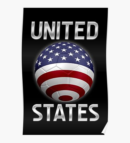 United States - American Flag - Football or Soccer Ball & Text 2 Poster