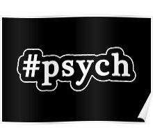 Psych - Hashtag - Black & White Poster