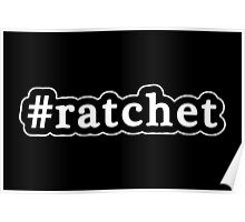 Ratchet - Hashtag - Black & White Poster