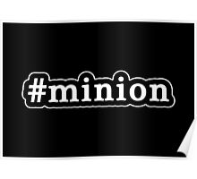 Minion - Hashtag - Black & White Poster
